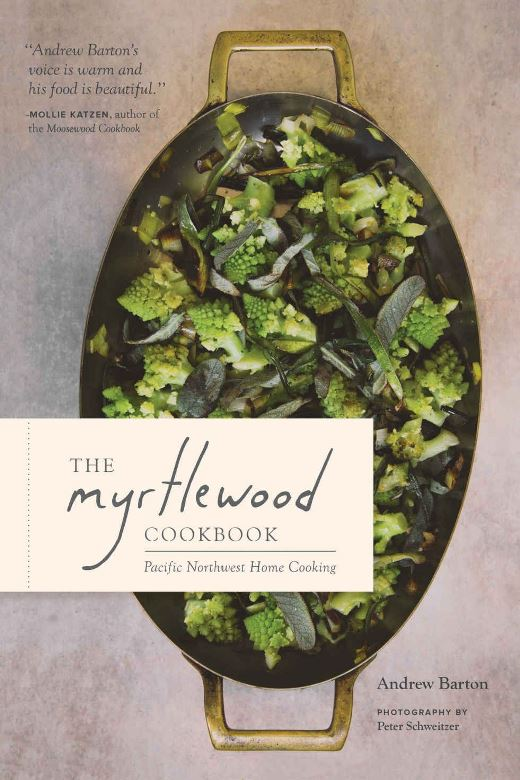 Westküsten-Kochbücher (4/6) – Andrew Barton: The Myrtlewood Cookbook