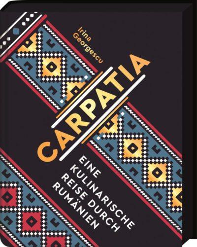 Carpatia – ein wirklich lesenswertes rumänisches Kochbuch